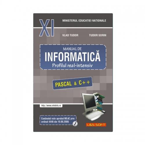 Manual de Informatică, INTENSIV - clasa a XI-a (Pascal și C++)