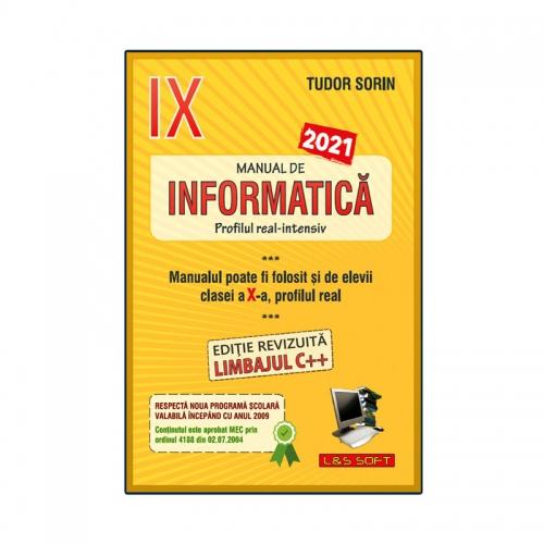 Manual de Informatica - clasa a IX-a Intensiv sau clasa a X-a Real (2021)