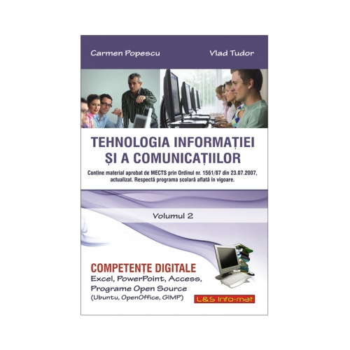 TIC & Competențe Digitale (Vol. II), Excel, PowerPoint, Access, opensource