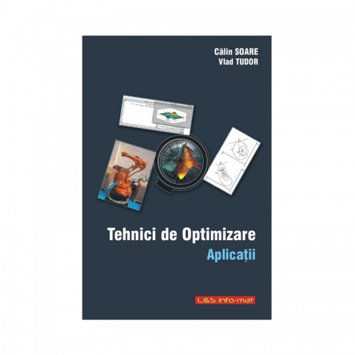 Tehnici de optimizare - Aplicatii (curs Automatica, U.P.B., anul IV)