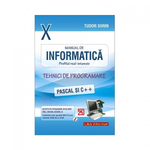 Manual de Informatica - clasa a X-a, Intensiv, Tehnici de Programare