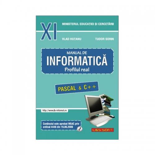 Manual de Informatica - clasa a XI-a, profilul Real (Pascal si C++)