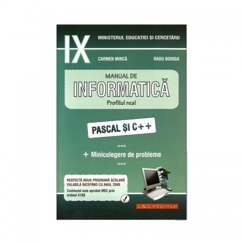 Manual de Informatică, clasa a IX-a, profilul REAL (Pascal și C++)