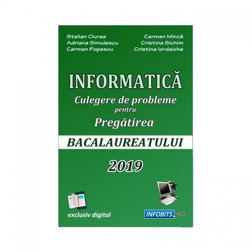 Bacalaureat la Informatică, Culegere de probleme, 2019