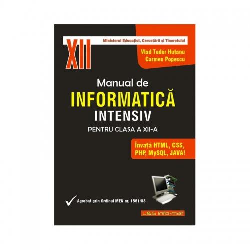 Manual de Informatică INTENSIV, clasa a XII-a (programare web, Java)