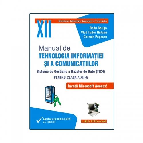 Manual de TIC 4 - MS Access (baze de date) pentru clasa a XII-a
